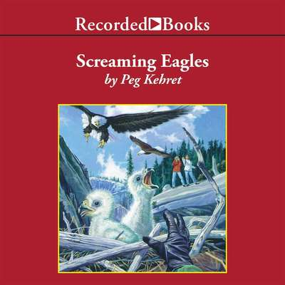 The Screaming Eagles Audiobook, by Peg Kehret