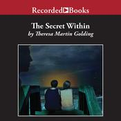 Secret Within Audiobook, by Theresa Martin Golding