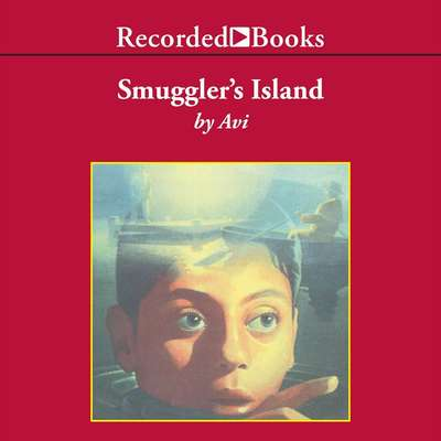 Smugglers' Island Audiobook, by Avi
