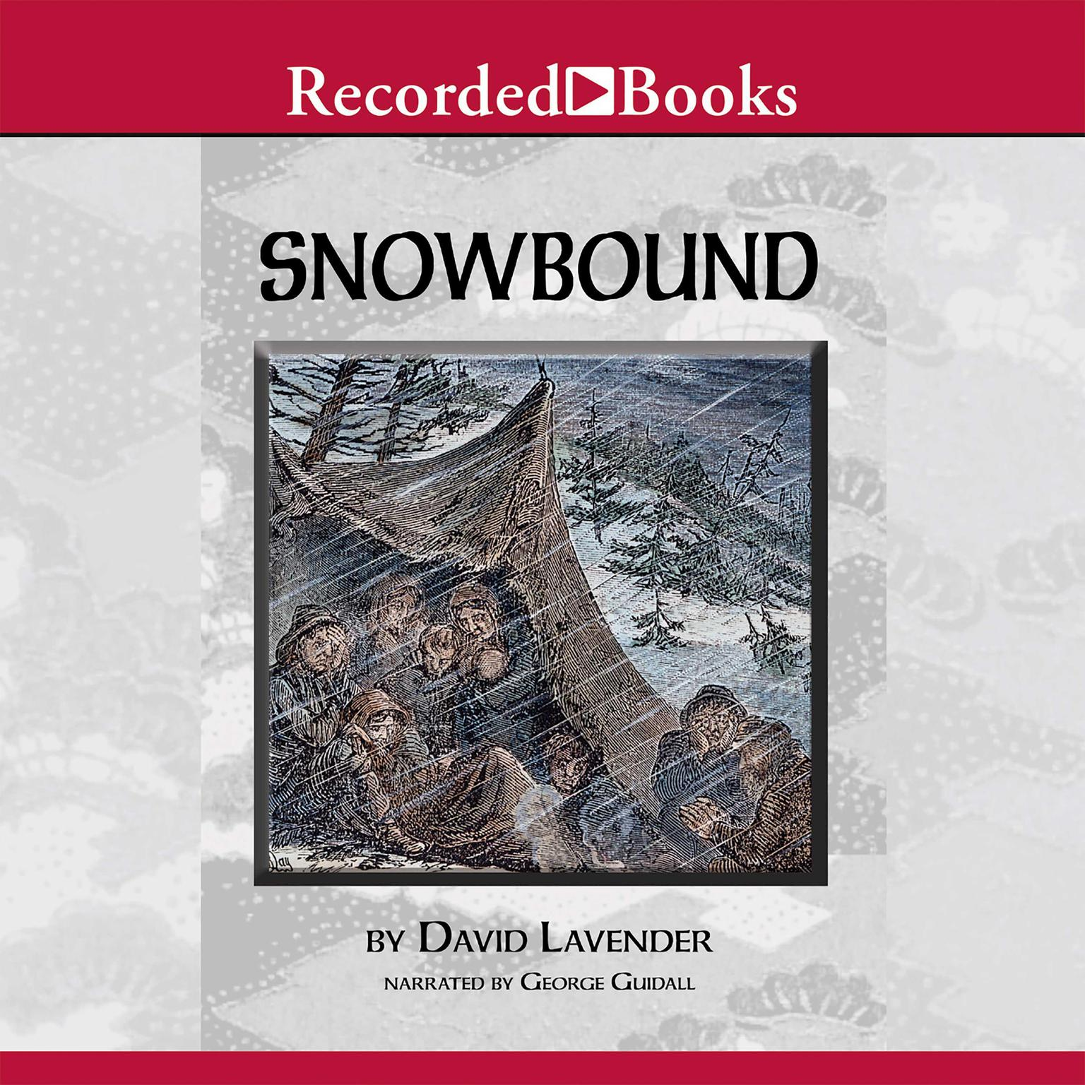 Printable Snowbound: The Tragic Story of the Donner Party Audiobook Cover Art