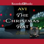 The Christmas Rat, by , Avi