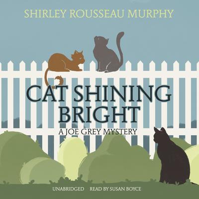 Cat Shining Bright: A Joe Grey Mystery Audiobook, by Shirley Rousseau Murphy