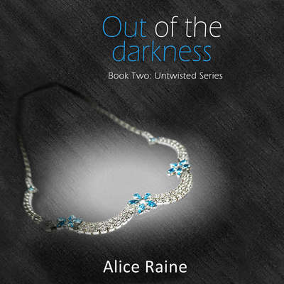 Out of the Darkness Audiobook, by Alice Raine