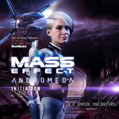 Mass Effect™ Andromeda: Initiation Audiobook, by N. K. Jemisin