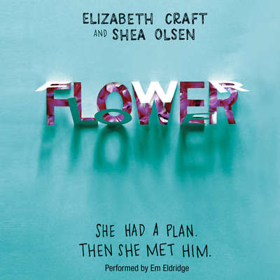 Flower Audiobook, by Elizabeth Craft