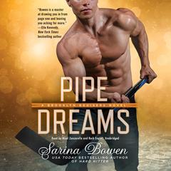 Pipe Dreams Audiobook, by Sarina Bowen