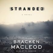 Stranded: A Novel Audiobook, by Macleod Bracken, Bracken MacLeod