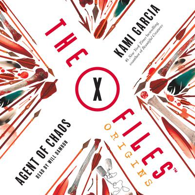 The X-Files Origins: Agent of Chaos Audiobook, by Kami Garcia