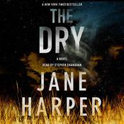 The Dry: A Novel Audiobook, by Jane Harper