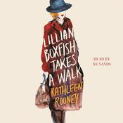 Lillian Boxfish Takes a Walk: A Novel, by Kathleen Rooney