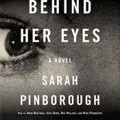 Behind Her Eyes: A suspenseful psychological thriller Audiobook, by Sarah Pinborough