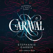 Caraval Audiobook, by Stephanie Garber