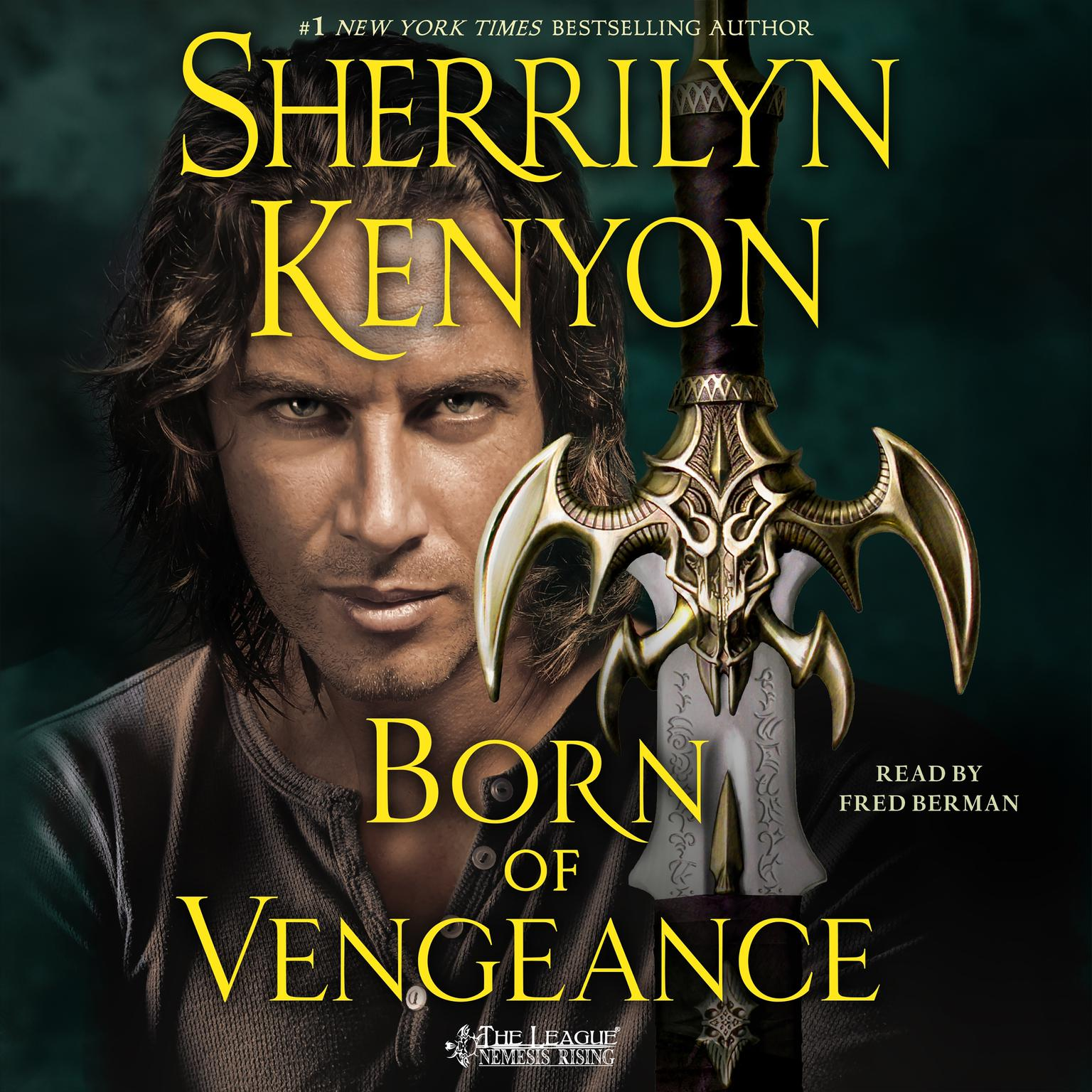 Printable Born of Vengeance: The League: Nemesis Rising Audiobook Cover Art