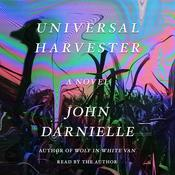 Universal Harvester: A Novel Audiobook, by John Darnielle