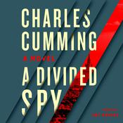A Divided Spy: A Novel Audiobook, by Charles Cumming