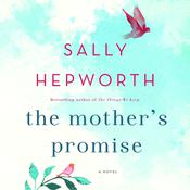 The Mothers Promise: A Novel Audiobook, by Sally Hepworth