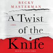 A Twist of the Knife: A Novel, by Becky Masterman