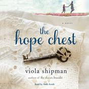 The Hope Chest: A Novel Audiobook, by Viola Shipman