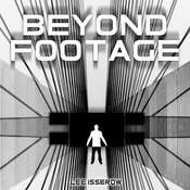 Beyond Footage Audiobook, by Lee Isserow