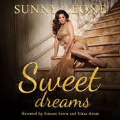Sweet Dreams Audiobook, by Sunny Leone