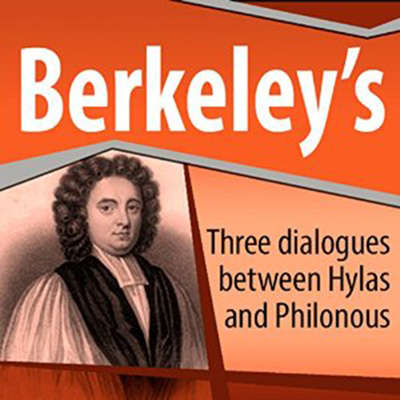 Three Dialogues Between Hylas and Philonous Audiobook, by George Berkeley