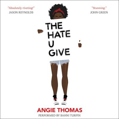 The Hate U Give Audiobook, by Angie Thomas