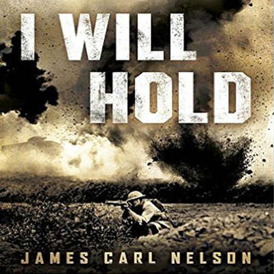 I Will Hold: The Story of USMC Legend Clifton B. Cates From Belleau Wood to Victory in the Great War Audiobook, by