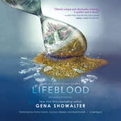 Lifeblood: An Everlife Novel, by Gena Showalter