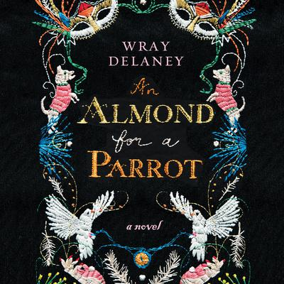 An Almond for a Parrot Audiobook, by