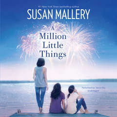 A Million Little Things Audiobook, by Susan Mallery