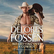 No Getting Over a Cowboy Audiobook, by Delores Fossen