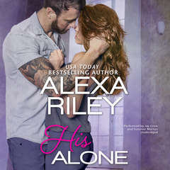 His Alone Audiobook, by Alexa Riley
