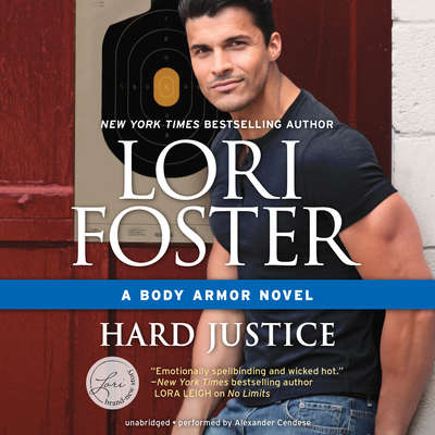 Hard Justice Audiobook, by Lori Foster
