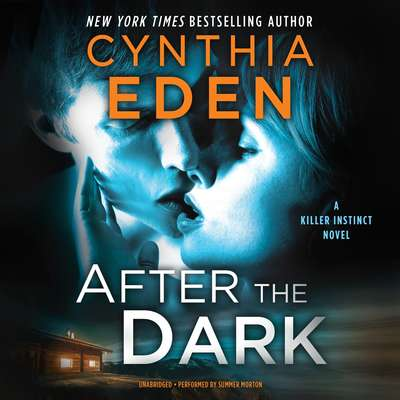 After the Dark Audiobook, by Cynthia Eden