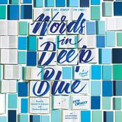 Words in Deep Blue Audiobook, by Cath Crowley
