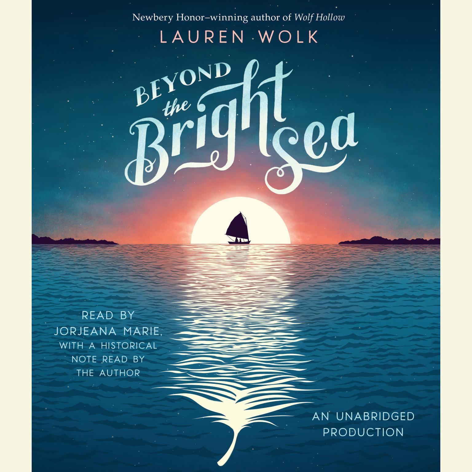 Beyond the Bright Sea Audiobook, by Lauren Wolk