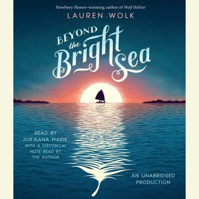 Beyond the Bright Sea Audiobook, by