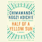 Half of a Yellow Sun Audiobook, by Chimamanda Ngozi Adichie