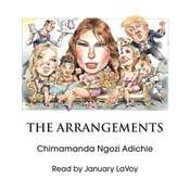 The Arrangements Audiobook, by Chimamanda Ngozi Adichie