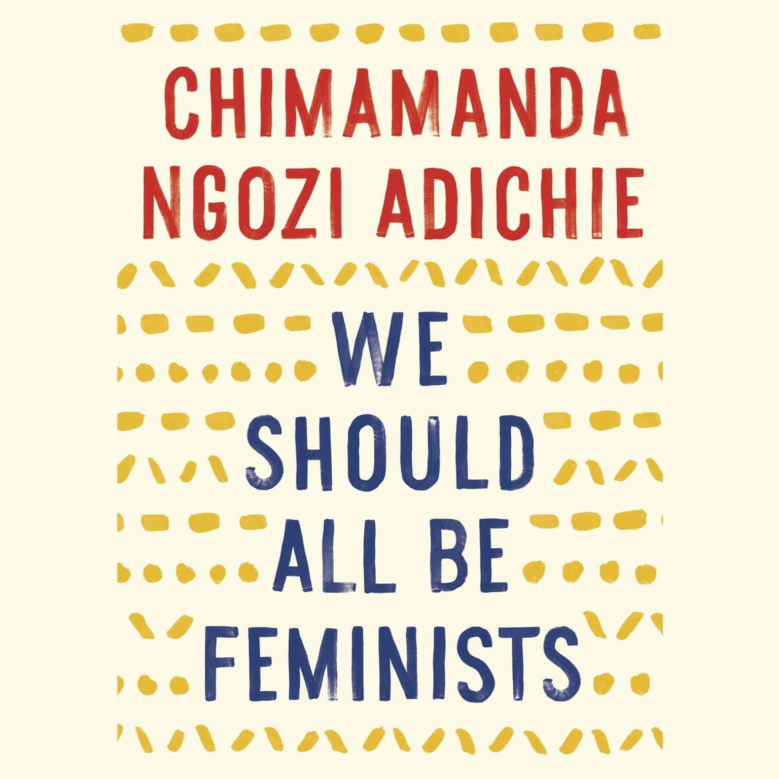 Printable We Should All Be Feminists Audiobook Cover Art