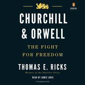 Churchill and Orwell: The Fight for Freedom Audiobook, by Thomas E. Ricks