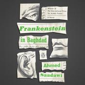 Frankenstein in Baghdad: A Novel Audiobook, by Ahmed Saadawi