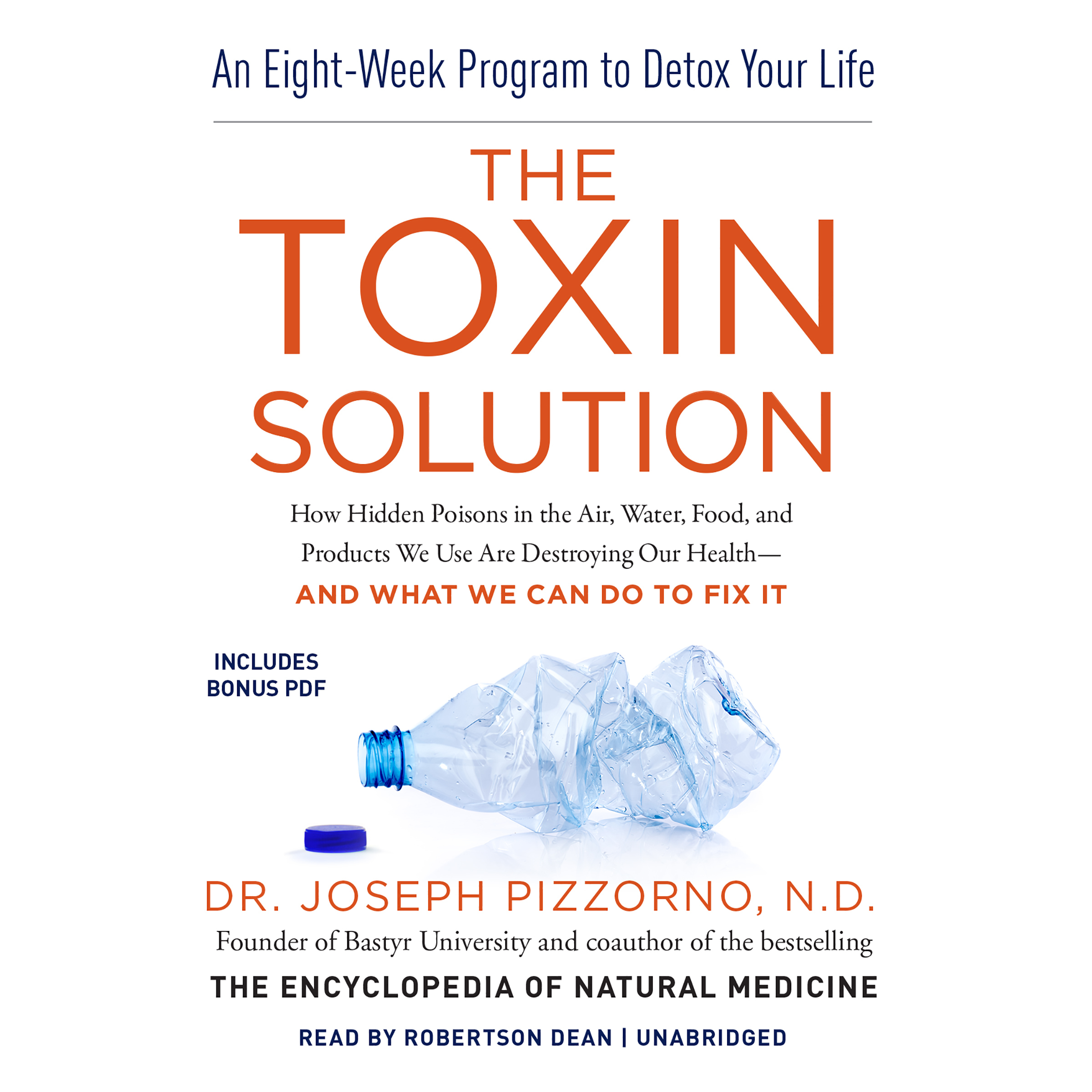 Printable The Toxin Solution: How Hidden Poisons in the Air, Water, Food, and Products We Use Are Destroying Our Health—and What We Can Do to Fix It Audiobook Cover Art