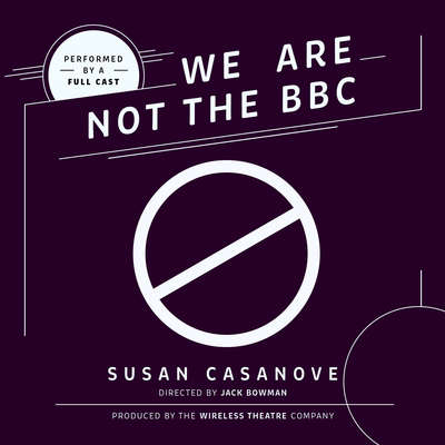 We Are Not the BBC Audiobook, by Susan  Casanove