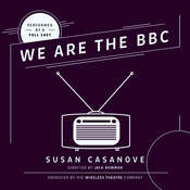We Are the BBC Audiobook, by Susan  Casanove