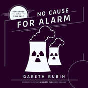 No Cause for Alarm Audiobook, by Gareth Rubin