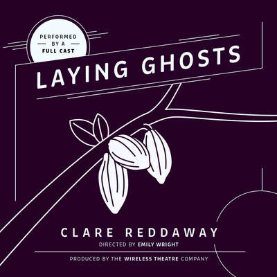 Laying Ghosts Audiobook, by Clare Reddaway