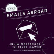 Emails Abroad Audiobook, by Julia Messenger, Shirley Mawer