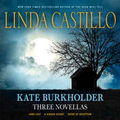 Kate Burkholder: Three Novellas, by Castillo Linda