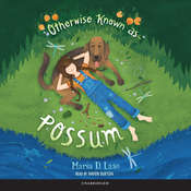 Otherwise Known as Possum, by Maria D. Laso